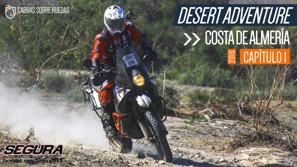 Desert Adventure 2016 | Capítulo 1