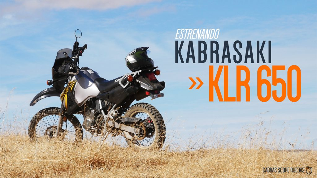 Estrenando Kawasaki KLR 650 | USA | Cabras Sobre Ruedas