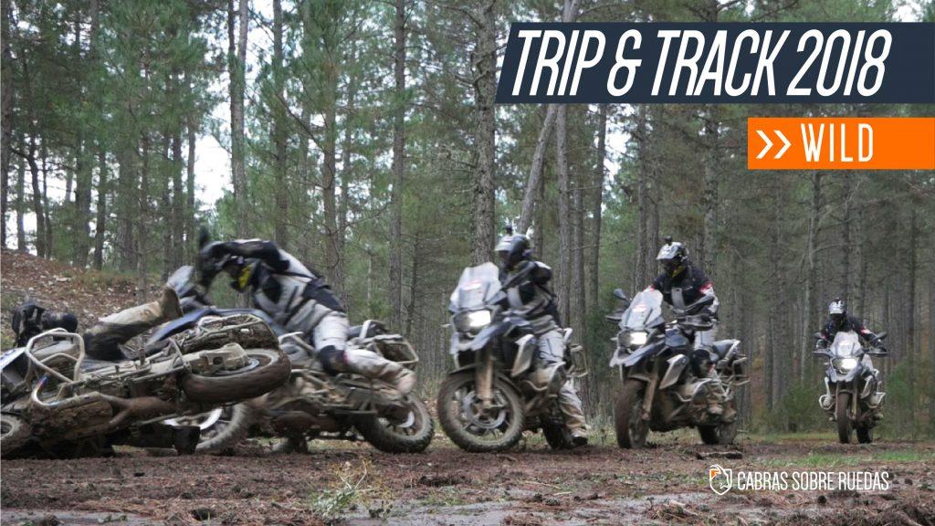 Trip & Track 2018 | Capítulo | Cabras Sobre Ruedas