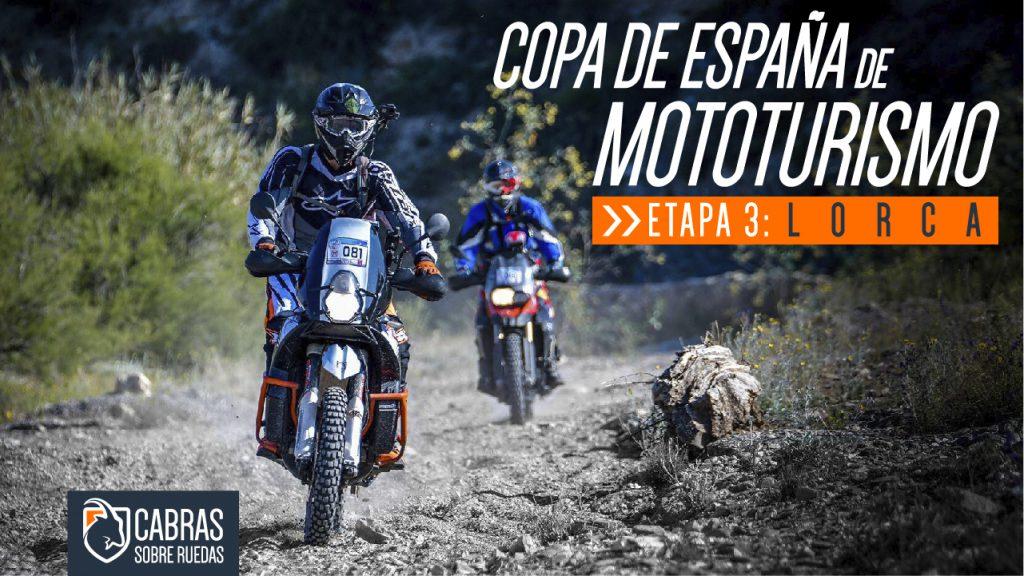Copa de España de Mototurismo | Lorca | Cabras Sobre Ruedas