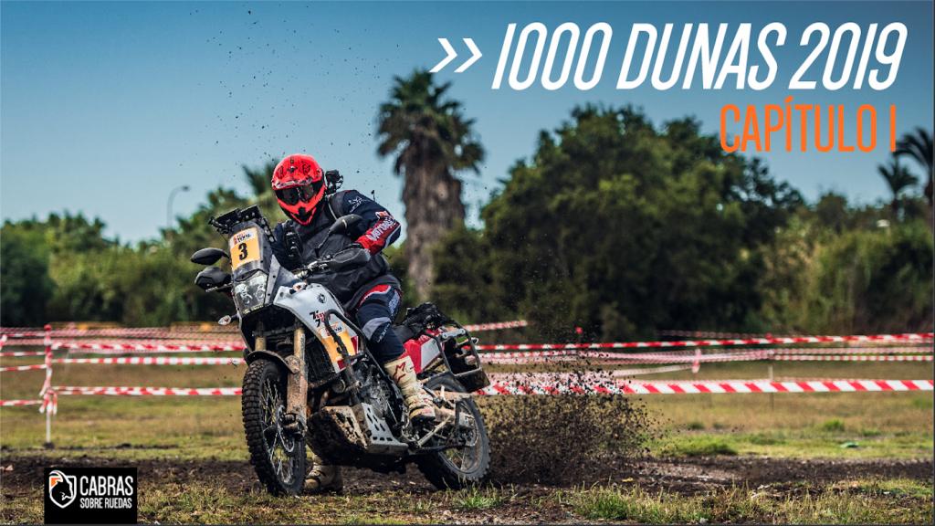 1000 Dunas 2019 | Capítulo 1 | Cabras Sobre Ruedas